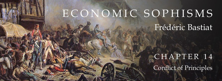 Economic Sophisms: Chapter 14, Conflict of Principles